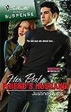 Her Best Friend's Husband (Silhouette Romantic Suspense) (0373275951) by Davis, Justine