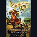 Mississippi Jack: Bloody Jack #5 Audiobook by L. A. Meyer Narrated by Katherine Kellgren
