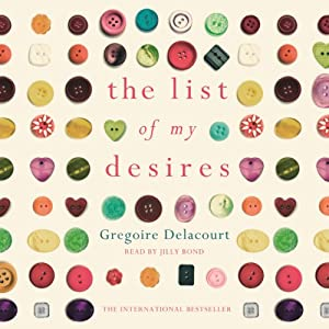 The List of My Desires | [Gregoire Delacourt]