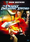 Deadly Breaking Sword: Special