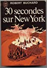 30 secondes sur new york par Buchard