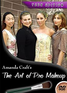 The Art of Pro Makeup: Teen Edition, Professional Makeup Instruction and Lessons