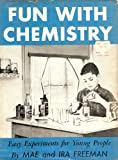 img - for Fun With Chemistry: Easy Experiments for Young People book / textbook / text book
