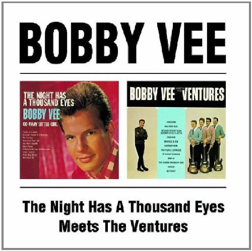 Bobby Vee - The Night Has a Thousand Eyes / Bobby Vee Meets The Ventures - Zortam Music