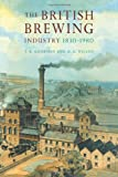 img - for The British Brewing Industry, 1830-1980 book / textbook / text book