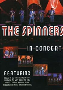 The Spinners - Live In Concert