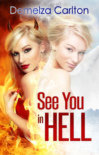 See You In Hell by Demelza Carlton ebook deal