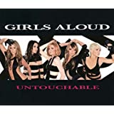 Untouchableby Girls Aloud