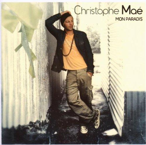 CHRISTOPHE MAE - MON P TIT GARS
