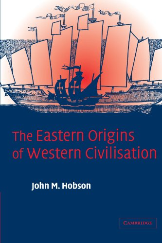 The Eastern Origins of Western Civilisation