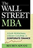 img - for The Wall Street MBA: Your Personal Crash Course in Corporate Finance book / textbook / text book