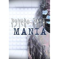 Psychopath Mania