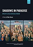Shadows In Paradise, Hitler's Exiles in Hollywood (Euroarts: 2058268) [DVD] [NTSC] [2011]