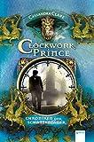 Clockwork Prince: Chroniken der Schattenjäger (2)