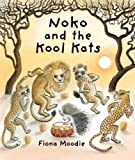 img - for Noko and the Kool Kats book / textbook / text book