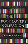 The Book Lovers' Companion: What to R...