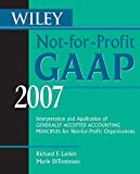 img - for Wiley Not-for-Profit GAAP 2007: Interpretation and Application of Generally Accepted Accounting Principles for Not-for-Profit Organizations (Wiley ... of GenerallyAccepted Accounting Principles) book / textbook / text book