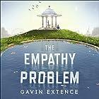 The Empathy Problem Hörbuch von Gavin Extence Gesprochen von: Jack Hawkins