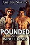 Pounded By The Ranch Hands (First Tim...