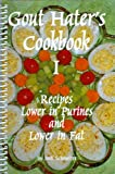 Gout Hater's Cookbook I