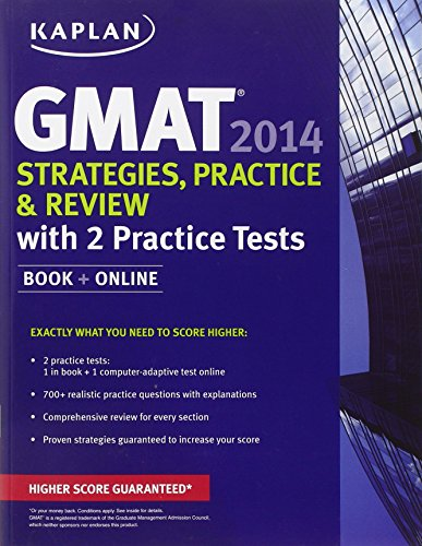 Kaplan GMAT 2014 Strategies, Practice and Review with 2 Practice Tests: Book + Online