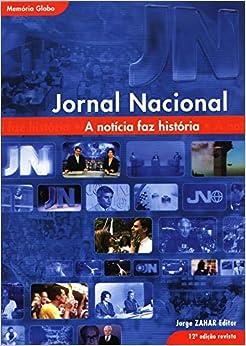 Jornal Nacional: A Noticia Faz Historia (Em Portugues do