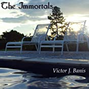 The Immortals | [Victor J. Banis]