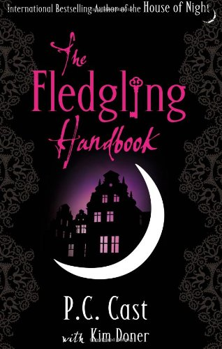 The Fledgling Handbook (House of Night) PDF