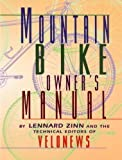 Mountain Bike Owner's Manual (1884737528) by Zinn, Lennard
