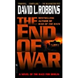 The End of War ~ David L. Robbins
