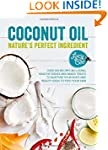 Coconut Oil - Nature's Perfect Ingred...