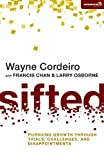 img - for Sifted: Pursuing Growth through Trials, Challenges, and Disappointments (Exponential Series) book / textbook / text book