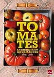 Tomates anciennes et gourmandes