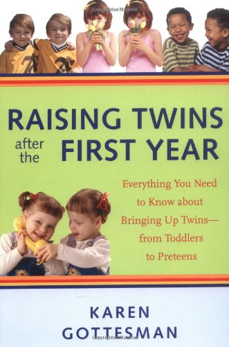 Raising Twins After The First Year: Everything You Need To Know About Bringing Up Twins - From Toddlers To Preteens front-993254
