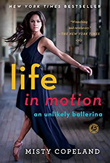 Book Cover: Life in Motion: An Unlikely Ballerina