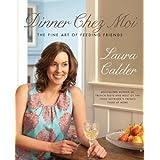 Dinner Chez Moiby Laura Calder