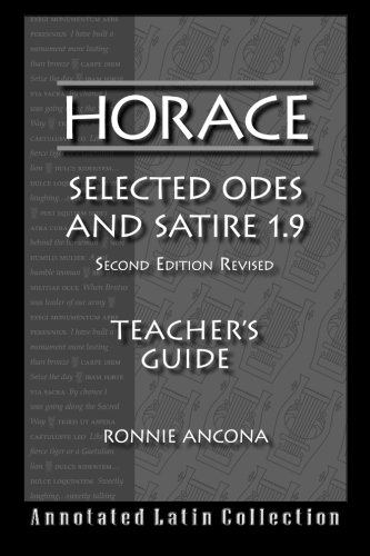 Horace Selected Odes and Satire 1.9: 2nd Edition Revised