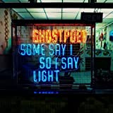 Some Say I So I Say Light
