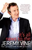 Jeremy Vine It's All News to Me by Jeremy Vine (2012)