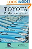 Toyota Production System: An Integrated Approach to Just-In-Time, 4th Edition
