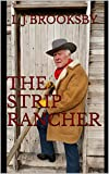 img - for The Strip Rancher book / textbook / text book