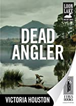 Dead Angler (Loon Lake Mystery Book 1)