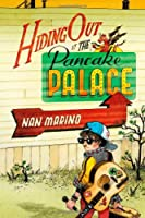 Hiding Out at the Pancake Palace          Hardcover
