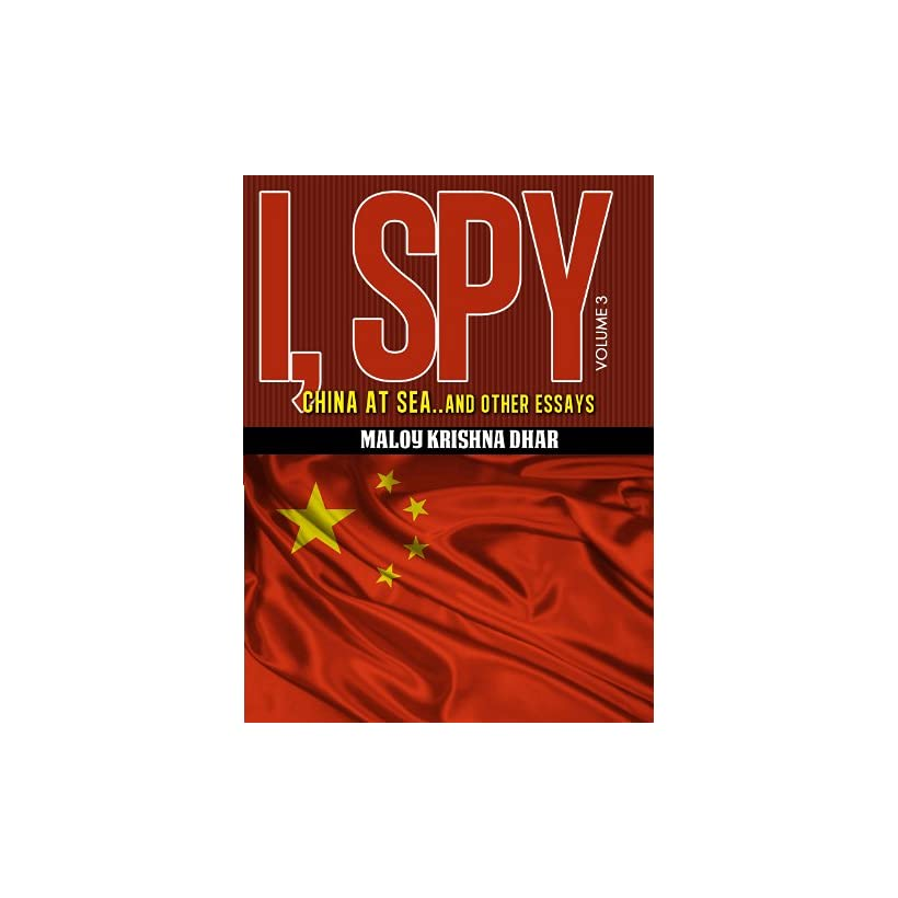 Get PDF I, Spy Vol 4: Whither Kashmir and other essays