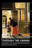 img - for THROUGH THE CANVAS by Ricardo; Prats Eva Flores (2008-06-01) book / textbook / text book