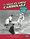 img - for The 1934 St. Louis Cardinals: The World Champion Gas House Gang (The SABR Digital Library) (Volume 20) book / textbook / text book