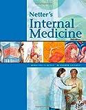 Netter's Internal Medicine, 2e (Netter Clinical Science)