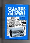 Guards Without Frontiers: Israel's Co...