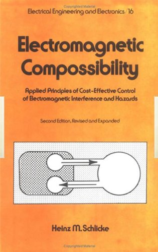 Electromagnetic Compossibility, Second Edition, (Electrical And Computer Engineering)
