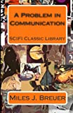 A Problem in Communication: SCIFI Classic Library
